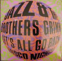 "Jazz & The Brothers Grimm ""Let's All Go Back (Disco Nights)"" (LP)"
